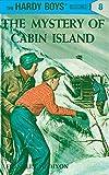 Hardy Boys 08: the Mystery of Cabin Island (The Hardy Boys)