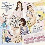 【メーカー特典あり】 SUPER DUPER(初回生産限定盤A)(Blu-ray Disc付)(オリジナルチケットホルダー付)