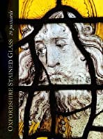 Oxfordshire Stained Glass: 20 Postcards (Church Guides)