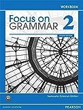 Focus on Grammar Level 2 (4E) Workbook