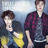 Sweat / Answer by 東方神起 (2014-06-10)