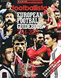 「footballista EUROPEAN FOOTBALL GUIDEBOOK 2014-2015」販売ページヘ
