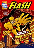 Attack of Professor Zoom! (DC Super Heroes: The Flash)
