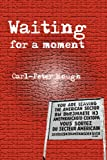 Waiting for a Moment (English Edition)