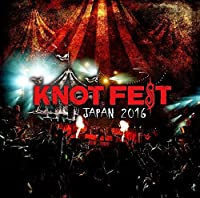 Knotfest Japan 2016 by VARIOUS ARTISTS