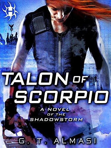 Talon of Scorpio: A Novel of the Shadowstorm