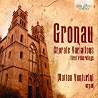 Gronau: Chorale Variations by Matteo Venturini (2014-03-04)