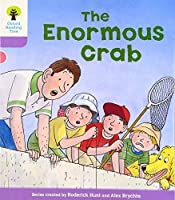 Oxford Reading Tree: Level 1+: Decode and Develop: The Enormous Crab by Roderick Hunt(2011-01-01)