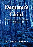 Demeter's Child (The Chronicles of Patrick Brighton)
