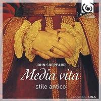 Sheppard: Media Vita by Stile Antico (2010-02-09)