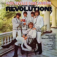 Revolution: Deluxe by PAUL & THE RAIDERS REVERE (2015-02-01)