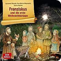 Franziskus und die erste Weihnachtskrippe