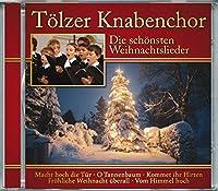 Die Schonsten Weihnachtslieder: Tolzer Knabenchor