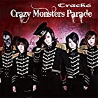 Crazy Monsters Parade(初回限定盤)(DVD付)()