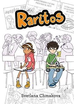 Raritos (Raritos 1) (Spanish Edition) by [Chmakova, Svetlana]
