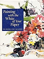 Painting With the White of Your Paper