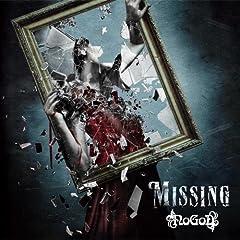 NoGoD「Missing」のジャケット画像