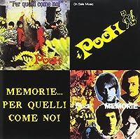 Pooh (I) - Per Quelli Come Noi + Memorie (1 CD)