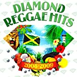 DIAMOND REGGAE hits 2008-2009