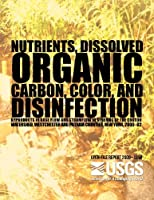 Nutrients, Dissolved Organic Carbon, Color, and Disinfection Byproducts in Base Flow and Stormflow in Streams of the Croton Watershed, Westchester and Putnam Counties, New York, 2000?02