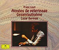 LISZT: ANNEES DE PELERINAGE(3CD) by Lazar Berman (2013-05-15)