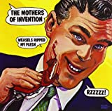 Weasels Ripped My Flesh by The Mothers Of Invention (2012-07-30)