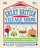 RHS Great British Village Show: What goes on behind the scenes and how to be a prize-winner