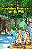 Mit dem magischen Baumhaus um die Welt: Mit Hoerbuch-CD Im Land der Samurai