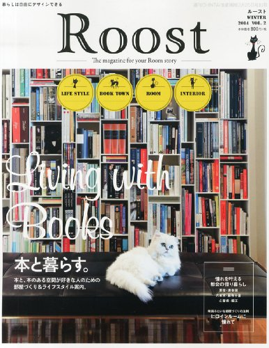 Roost (ルースト) Vol.2 2014年 2/25号 [雑誌]の詳細を見る