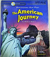 Discovering Our Past the American Journey to World War 1 Grade 8 California Teacher Edition