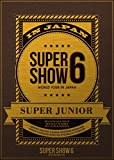 SUPER JUNIOR WORLD TOUR SUPER SHOW6 in JAPAN