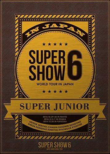 SUPER JUNIOR WORLD TOUR SUPER SHOW6 in JAPAN (DVD3枚組) (初回生産限定)