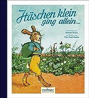 Haeschen klein ging allein...: Ein lustiges Bilderbuch
