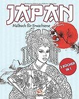 Japan - 2 Buecher in 1: Malbuch fuer Erwachsene (Mandalas) - Anti-Stress - 50 Bilder zum Ausmalen