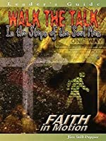 Walk the Talk: In the Steps of the Soul Man (Faith in Motion)