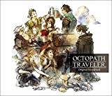 OCTOPATH TRAVELER Original Soundtrack - 西木康智