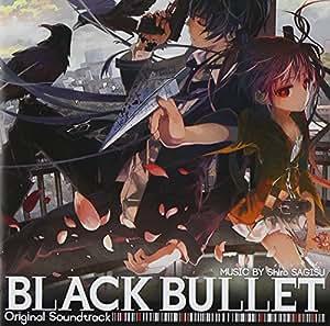 BLACK BULLET Original Soundtrack