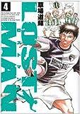 LOST MAN  4 (ビッグコミックス)