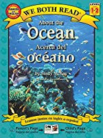 About the Ocean /Acerca Del Oceano (We Both Read, Level 1-2)