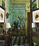 The Private World of Yves Saint Laurent & Pierre Berge by Robert Murphy(2009-09-01) 画像