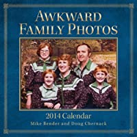 Awkward Family Photos 2014 Wall Calendar