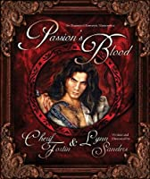 Passion's Blood: An Illustrated Romantic Masterpiece