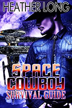 Space Cowboy Survival Guide by [Long, Heather]