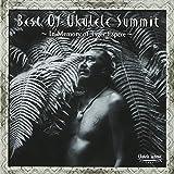 Best Of Ukulele Summit~Memorial of Tiger Espere~ ユーチューブ 音楽 試聴