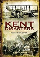 Kent Disasters