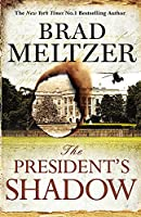 The President's Shadow: The Culper Ring Trilogy 3
