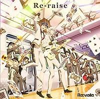 【Amazon.co.jp限定】アプリゲーム『アイドリッシュセブン』「Re-raise」(デカジャケット付)