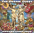 「THE DREAM QUEST」