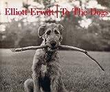 Elliott Erwitt: To the Dogs