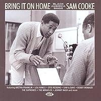 Bring It On Home ~ Black America Sings Sam Cooke by Various Artists